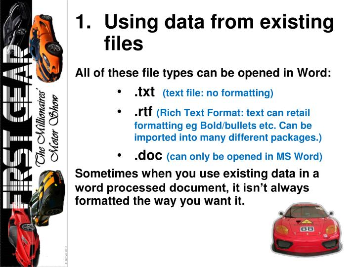 Using data from existing files