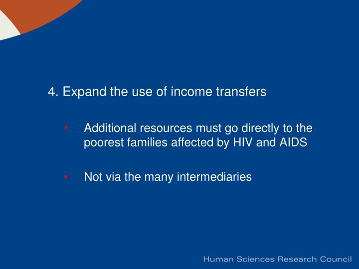 4. Expand the use of income transfers