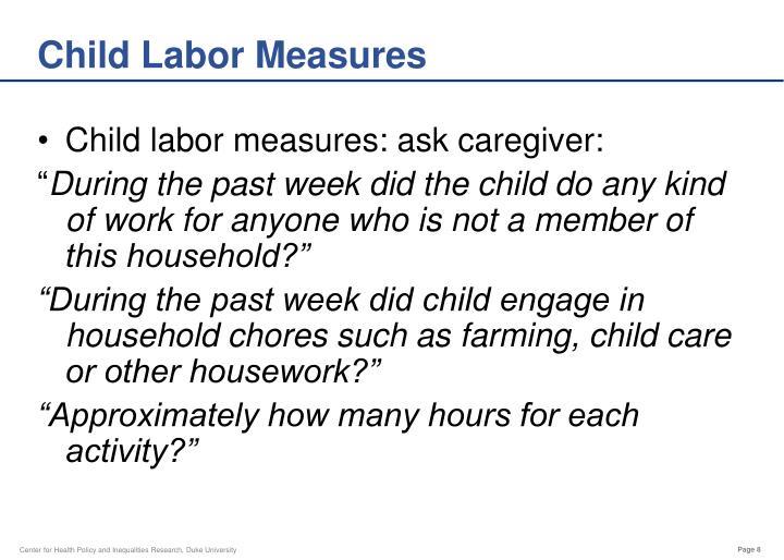 Child Labor Measures