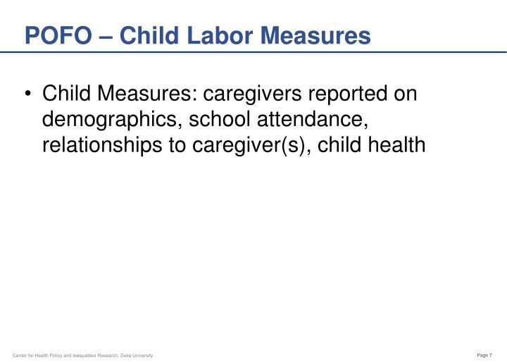 POFO – Child Labor Measures