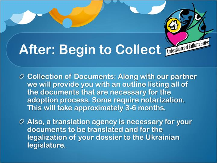 After: Begin to Collect