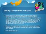 otchiy dim father s house