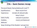 cvs bare bones recap