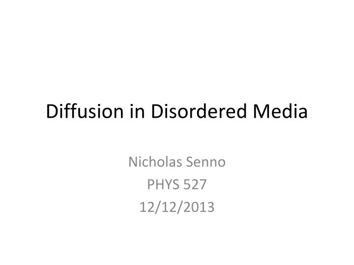 Diffusion in Disordered Media