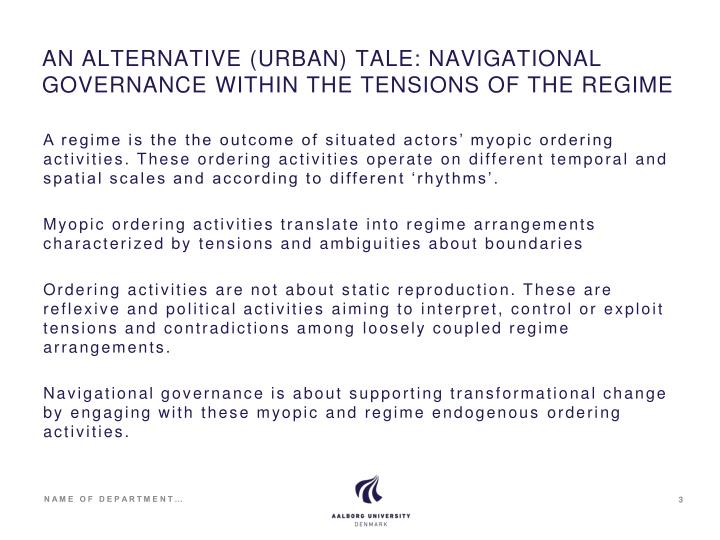An alternative urban tale navigational governance within the tensions of the regime