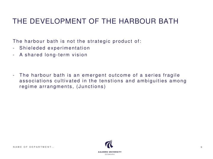 THE DEVELOPMENT OF THE HARBOUR BATH