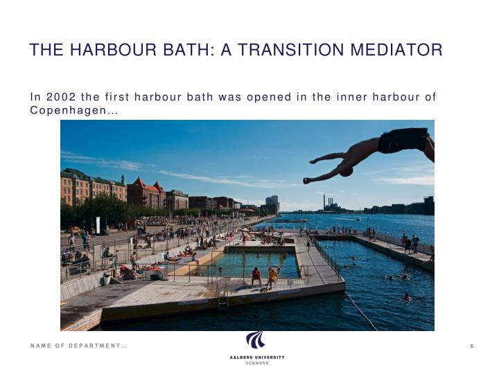 THE HARBOUR BATH: A TRANSITION MEDIATOR