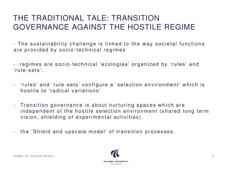 The traditional tale transition governance against the hostile regime