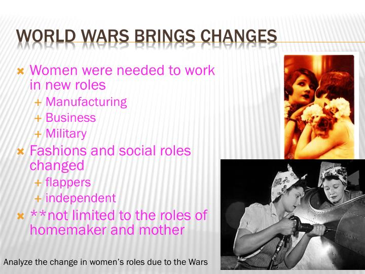 Women were needed to work in new roles