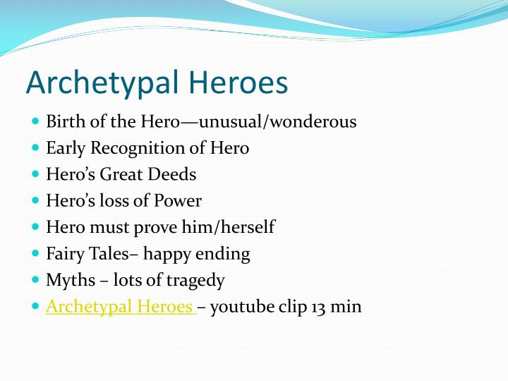 Archetypal Heroes