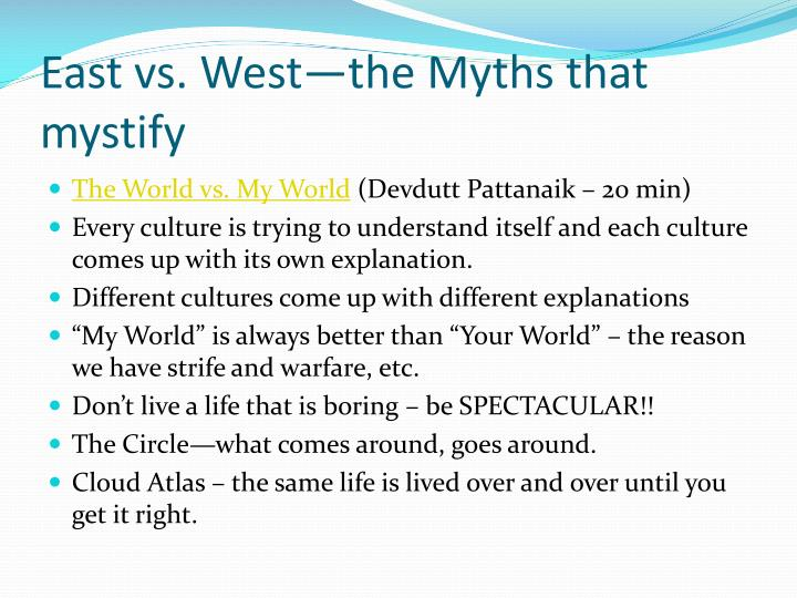 East vs. West—the Myths that mystify