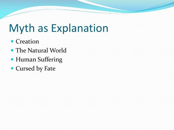 Myth as Explanation