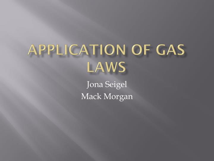 Application of Gas Laws