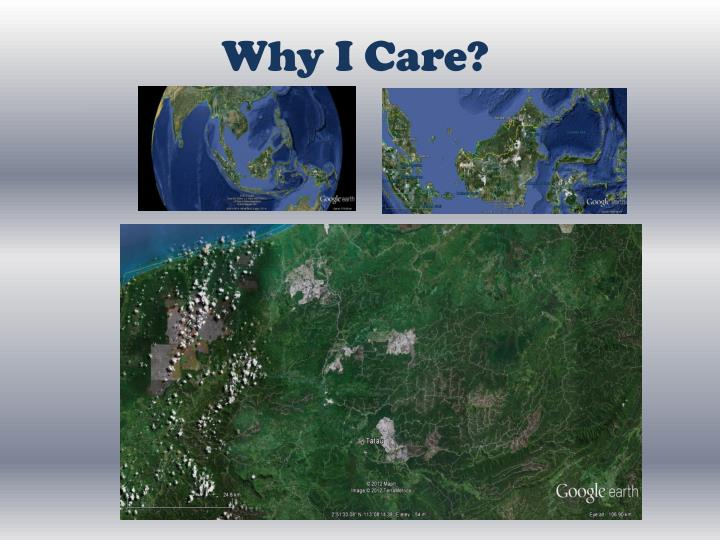 Why I Care?