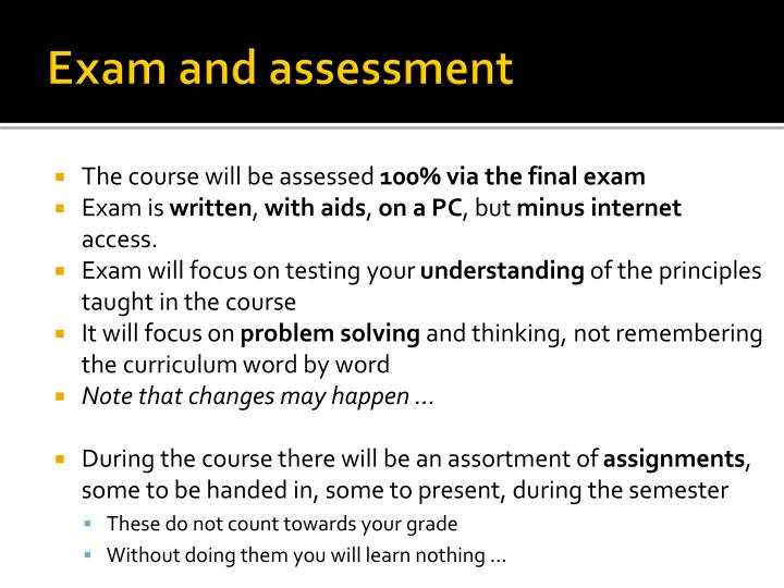 Exam and assessment