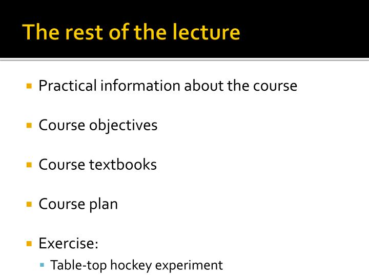 The rest of the lecture