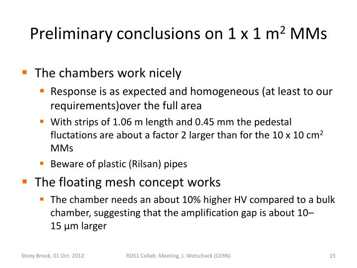 Preliminary conclusions on
