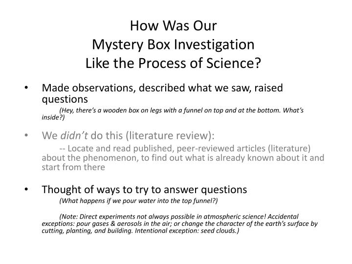 How was our mystery box investigation like the process of science