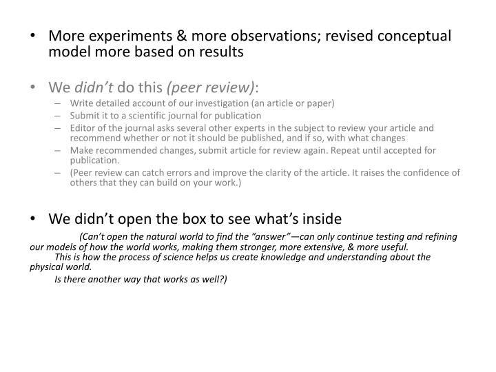 More experiments & more observations; revised conceptual model more based on results