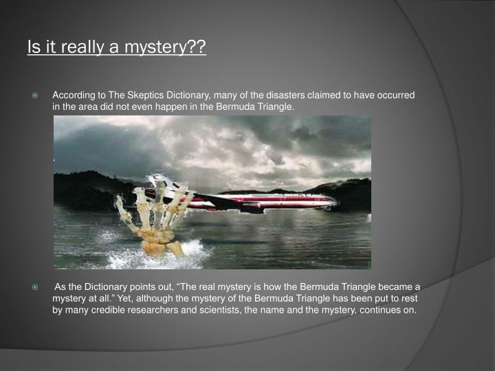 Is it really a mystery??