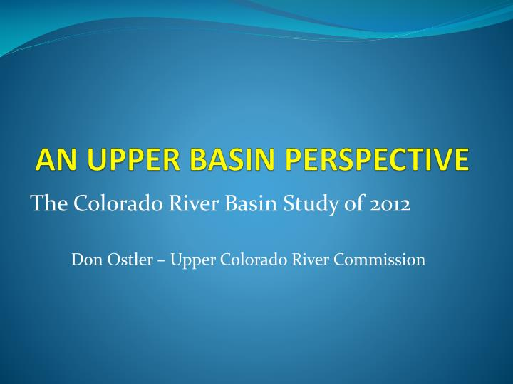 an upper basin perspective