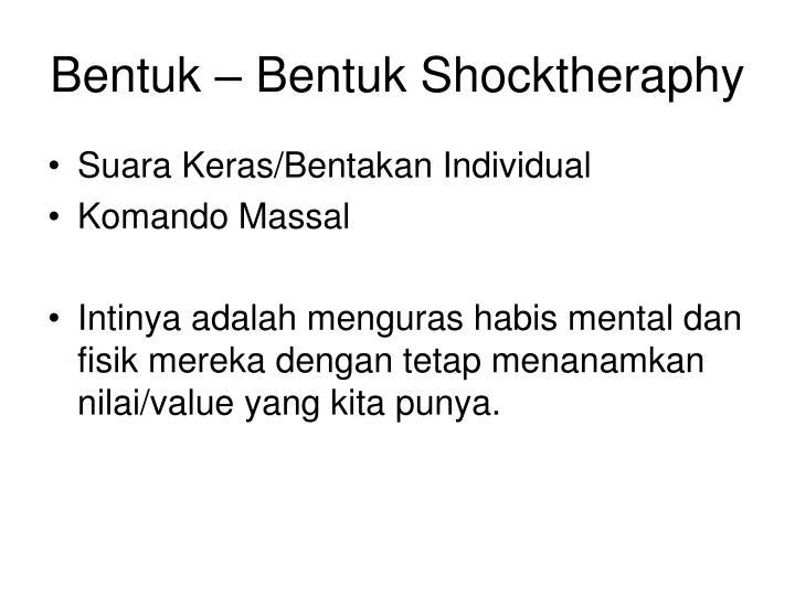 Bentuk – Bentuk Shocktheraphy