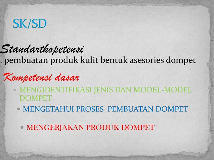 SK/SD