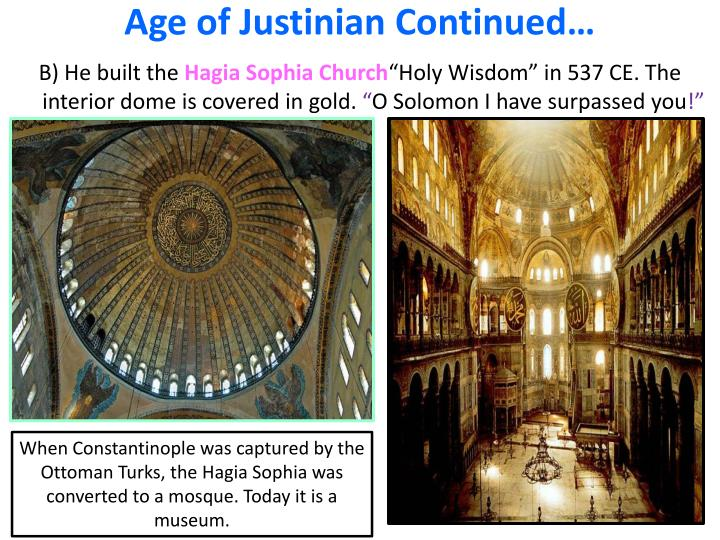 Age of Justinian Continued…