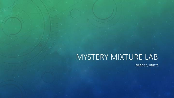 mystery mixture lab