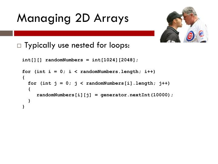 Managing 2D Arrays