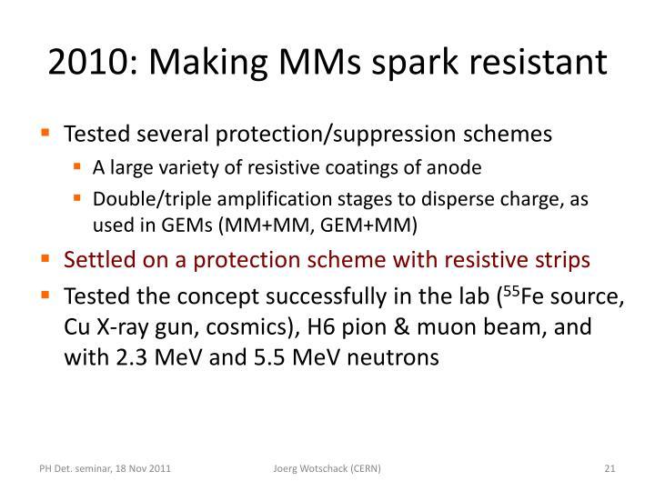 2010: Making MMs spark resistant