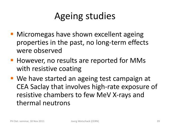 Ageing studies