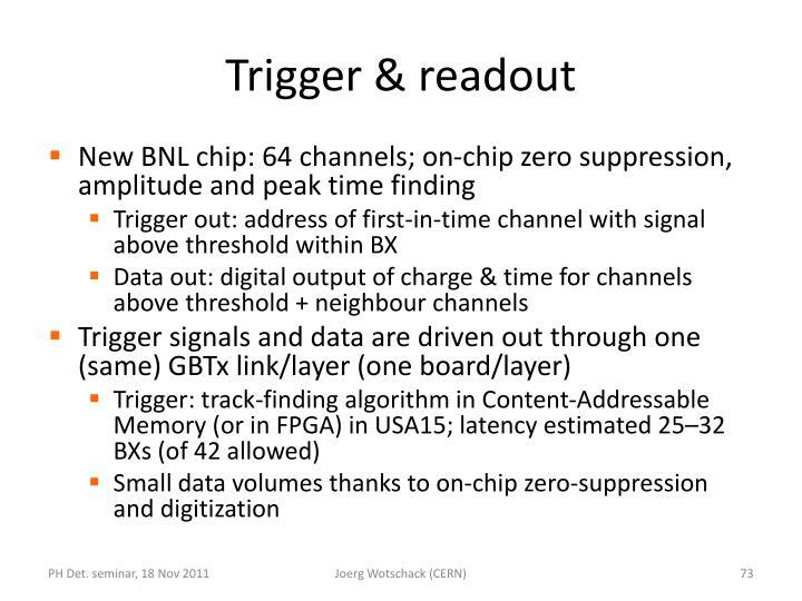 Trigger & readout