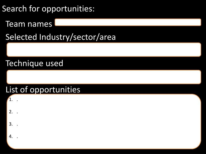 Search for opportunities: