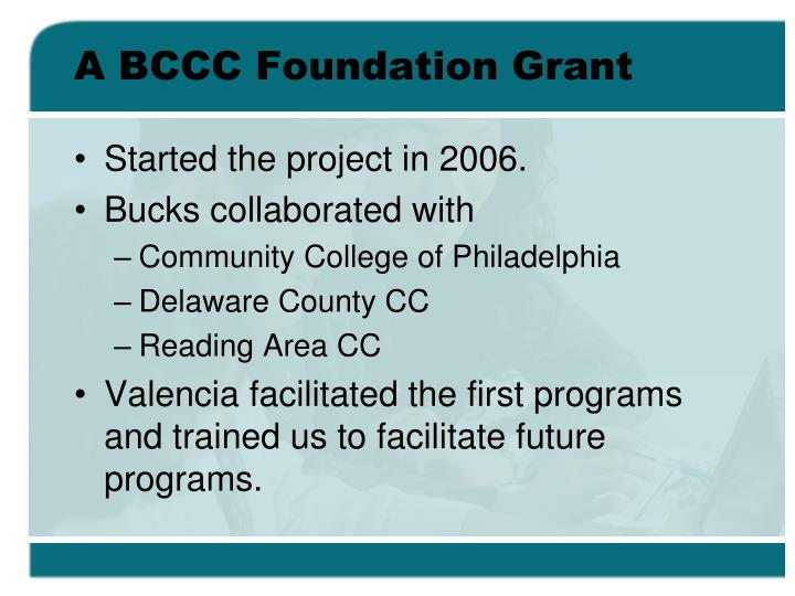 A BCCC Foundation Grant