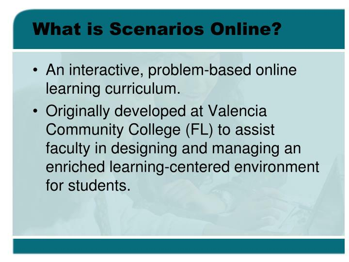 What is Scenarios Online?