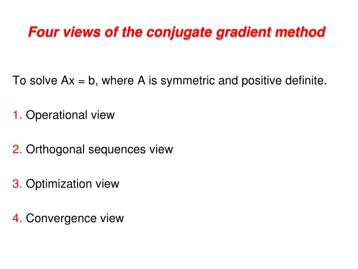 Four views of the conjugate gradient method