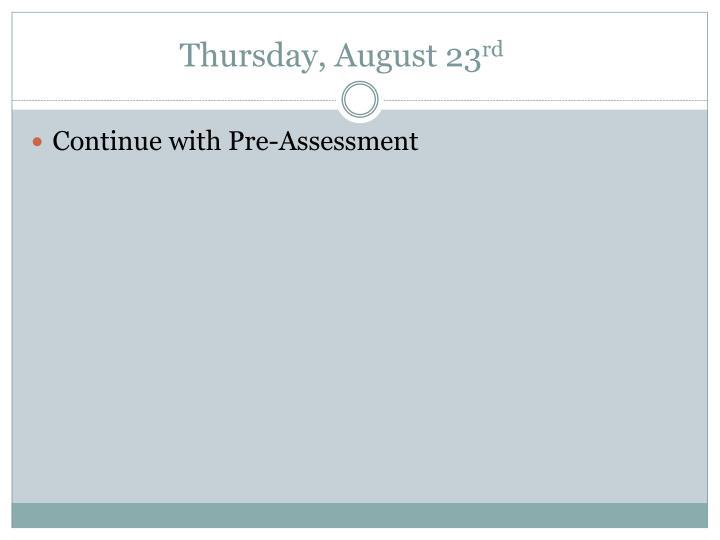 Thursday, August 23