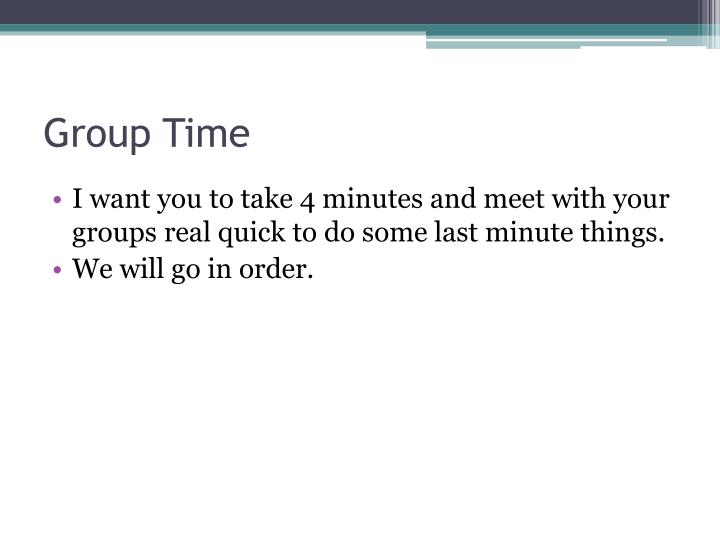 Group Time