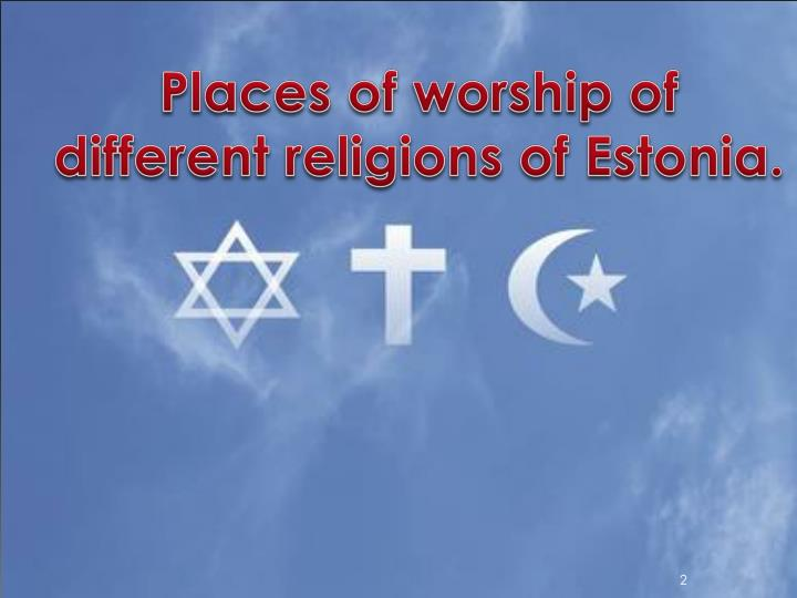 Places of worship of different religions of estonia