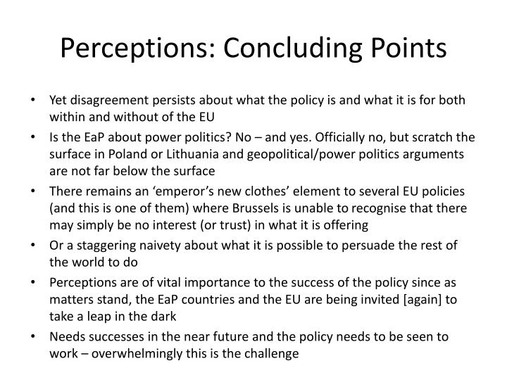 Perceptions: Concluding Points