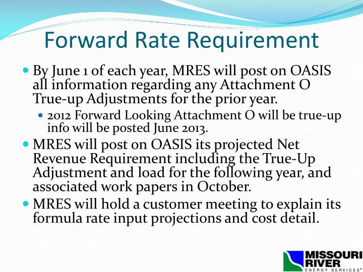 Forward Rate Requirement