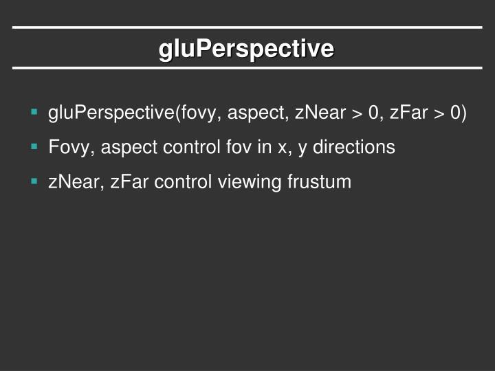 gluPerspective
