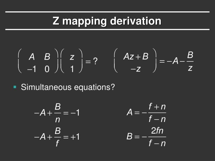 Z mapping derivation