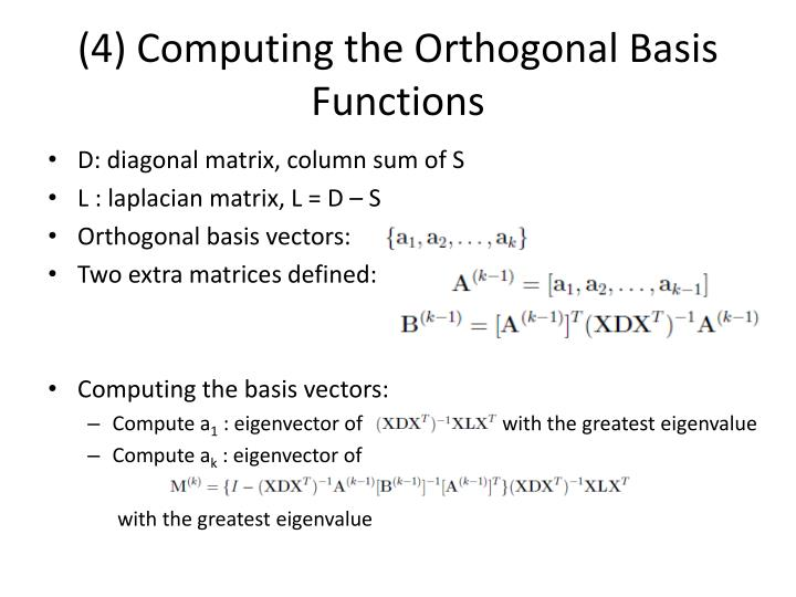 (4) Computing the Orthogonal Basis Functions