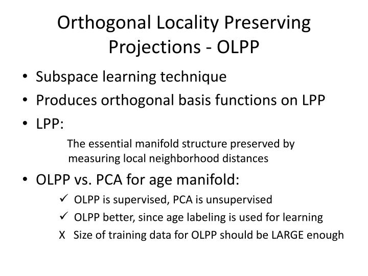 Orthogonal Locality Preserving Projections - OLPP