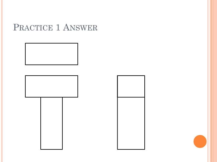Practice 1 Answer