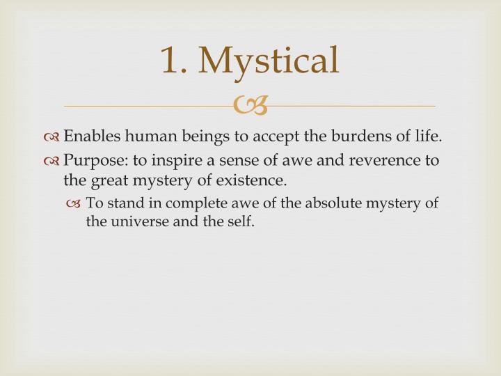 1. Mystical