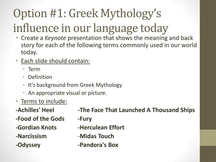 Option #1: Greek Mythology's influence in our language today