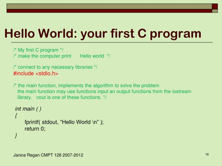 Hello World: your